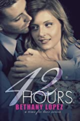42 Hours (Time for Love Book 3) Kindle Edition