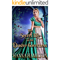 The Secret Life of the Elusive Governess: A Historical Regency Romance Novel