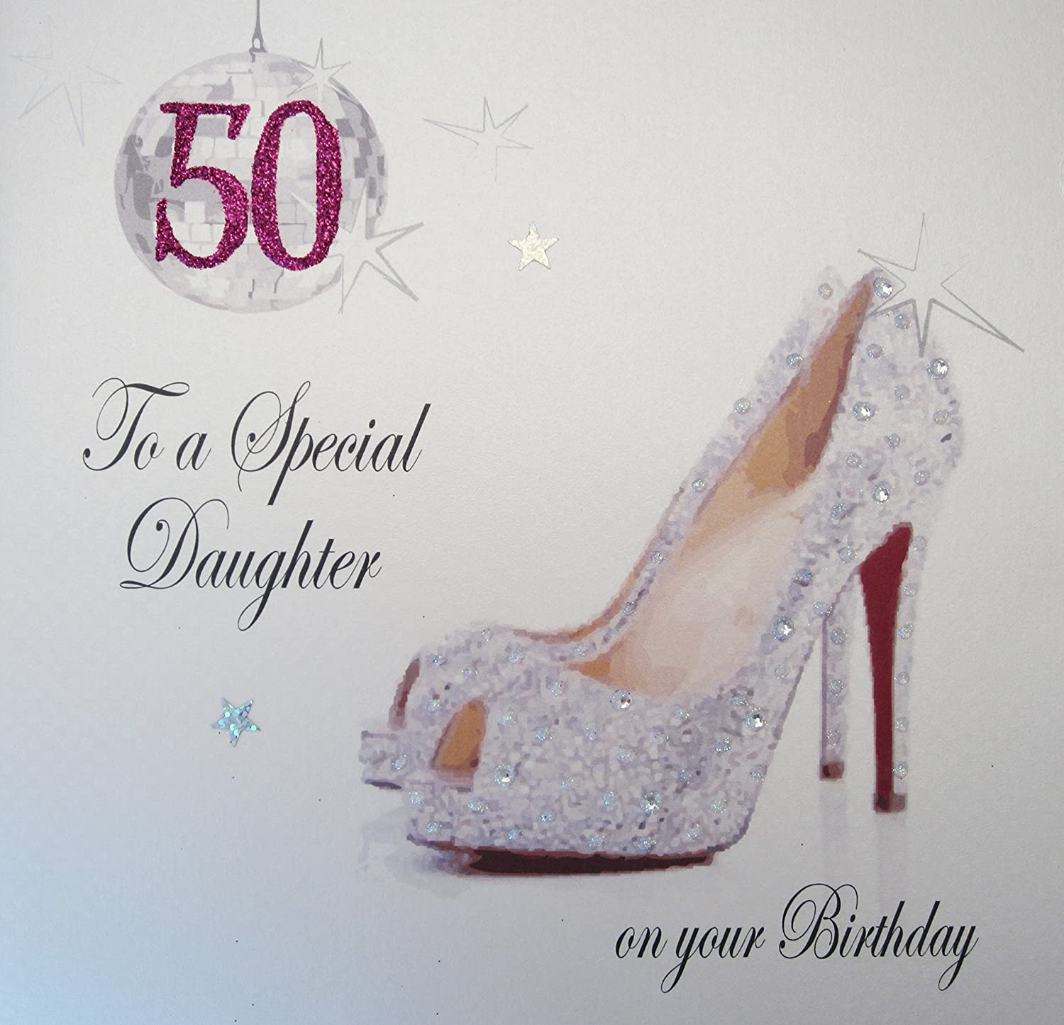 White cotton cards x50d large glitter ball shoes 50 to a special white cotton cards x50d large glitter ball shoes 50 to a special daughter on your birthday handmade 50th birthday card amazon kitchen home bookmarktalkfo Images