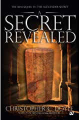 The Mini Sequel to The Alexander Secret: A Secret Revealed Kindle Edition