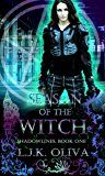 Season Of The Witch (Shadowlines Book 1)