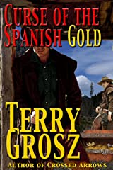 Curse Of The Spanish Gold (The Mountain Men Book 2) Kindle Edition