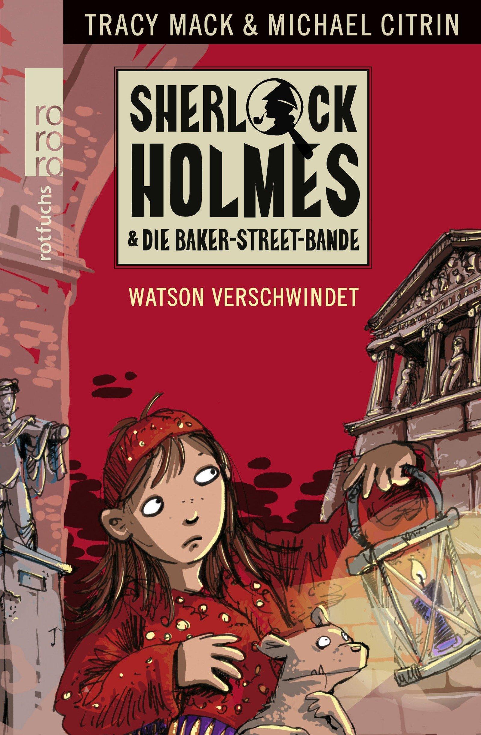Watson verschwindet (Sherlock Holmes & die Baker-Street-Bande, Band 3)