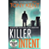 Killer Intent: The must-read new blockbuster thriller