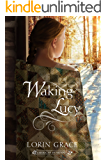 Waking Lucy (American Homespun Book 1)