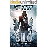 Silo (A Post-Apocalyptic Survival Thriller Book 3)