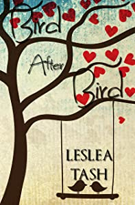 Bird After Bird, a contemporary romance (The Byrds of Birdseye Book 1)