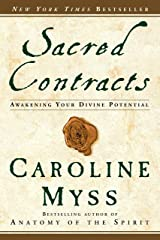 Sacred Contracts: Awakening Your Divine Potential Paperback