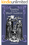 Feasting from the Black Cauldron: Teachings from a Witch's Clan
