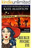 Dead Famous (A Cree Blue Psychic Eye Mystery Book 3)