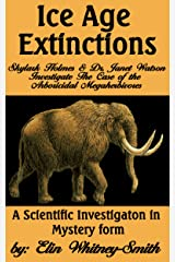 "Ice Age Extinctions: Skylark Holmes and Dr. Janet Watson Investigate; ""The Case of the Arboricidal Megaherbivores"""