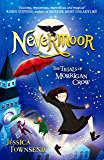 Nevermoor: The Trials of Morrigan Crow Book 1 (English Edition)