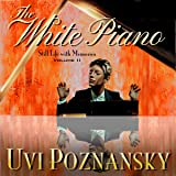 The White Piano: Still Life with Memories, Book 2