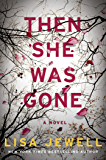 Then She Was Gone: A Novel
