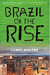 Brazil on the Rise: The Story of a Country Transformed (English Edition) eBook Kindle