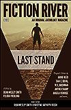 Fiction River: Last Stand (Fiction River: An Original Anthology Series Book 20)