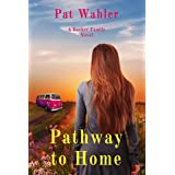 Pathway to Home (Becker Family Novel Book 3)