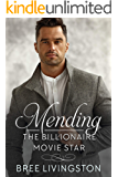 Mending the Billionaire Movie Star: A Clean Scottish Romance Book One (A MacLachlan Brothers Romance 1)