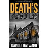 Death's Requiem: A Yorkshire Murder Mystery Book 6 (A DCI Harry Grimm Crime Novel)