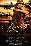 London Calling: Three Scintillating Victorian Steampunk Tales