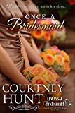 Once a Bridesmaid (Always a Bridesmaid Book 2)