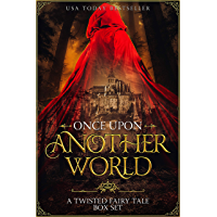 Once Upon Another World: A Twisted Fairy Tale Box Set (English Edition)