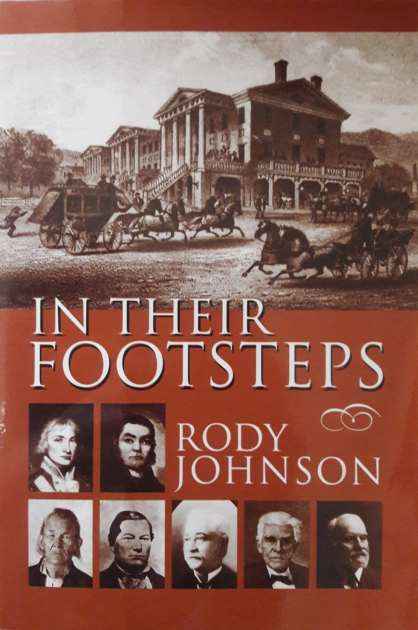 Download In Their Footsteps: Explorers, Warriors, Capitalists, and Politicians of West Virginia PDF