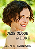 Case Close to Home