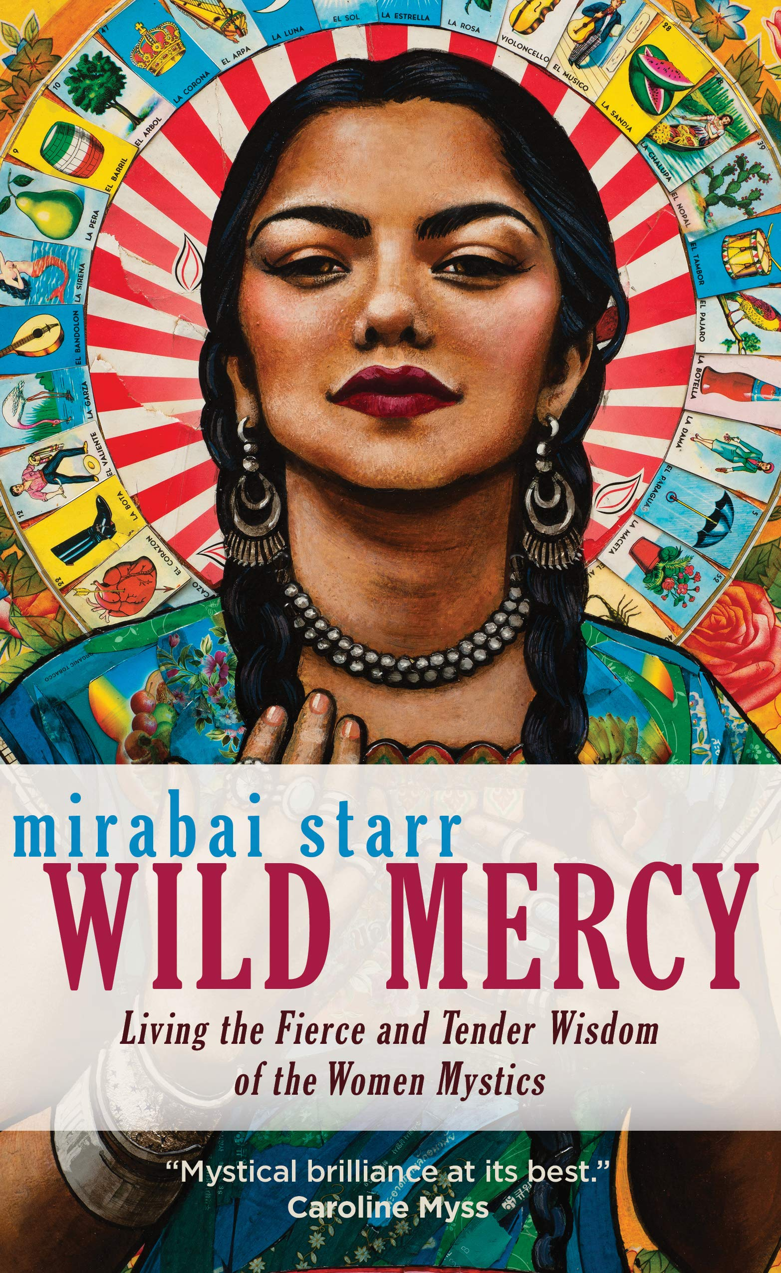 1263fd37102 Wild Mercy  Living the Fierce and Tender Wisdom of the Women Mystics ...