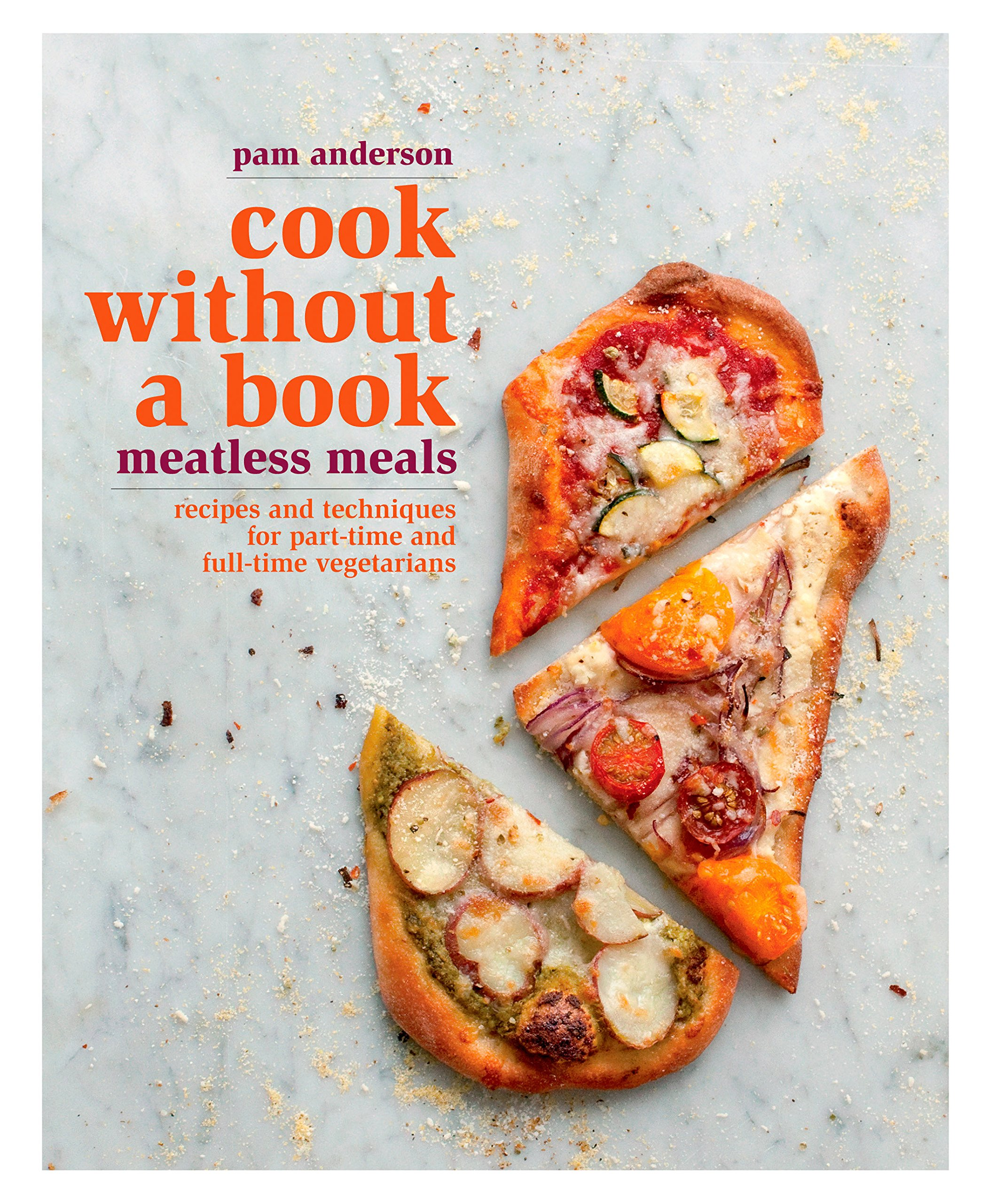 Cook without a Book: Meatless Meals: Recipes and Techniques for Part-Time and Full-Time Vegetarians PDF