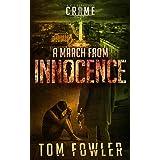 A March from Innocence: A C.T. Ferguson Crime Novel (The C.T. Ferguson Mystery Novels Book 6)