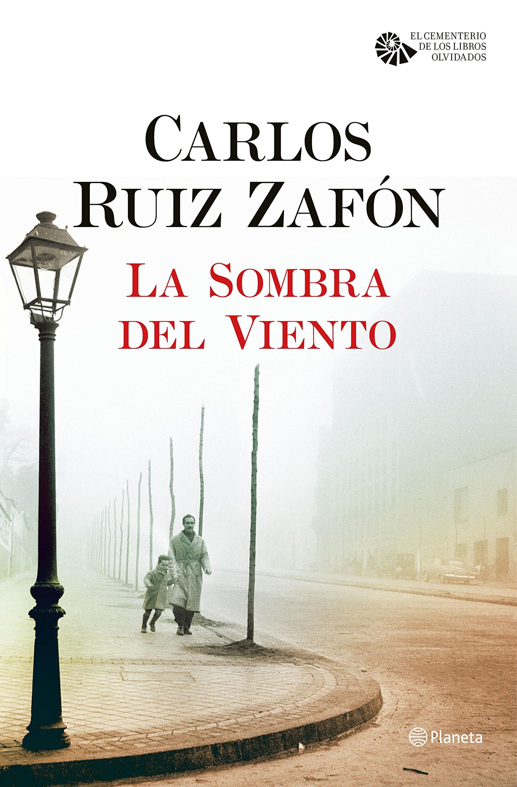 La Sombra del Viento El Cementerio de los Libros Olvidados: Amazon.es: Carlos Ruiz Zafón: Libros