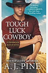 Tough Luck Cowboy (Crossroads Ranch Book 3) Kindle Edition