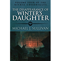The Disappearance of Winter's Daughter (The Riyria Chronicles Book 4)