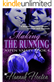Making the Running (Aspen Valley Book 4)