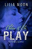 PLAY - Chloe & Eli (Fettered Book 6)
