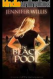 The Black Pool (Valhalla Book 3)
