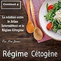 Régime Cétogène: La relation entre le Jeûne Intermittent et le Régime Cétogène