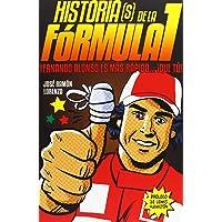Historias(S) De La Fórmula I. Fernando Alonso Es Más Rápido Que Tú