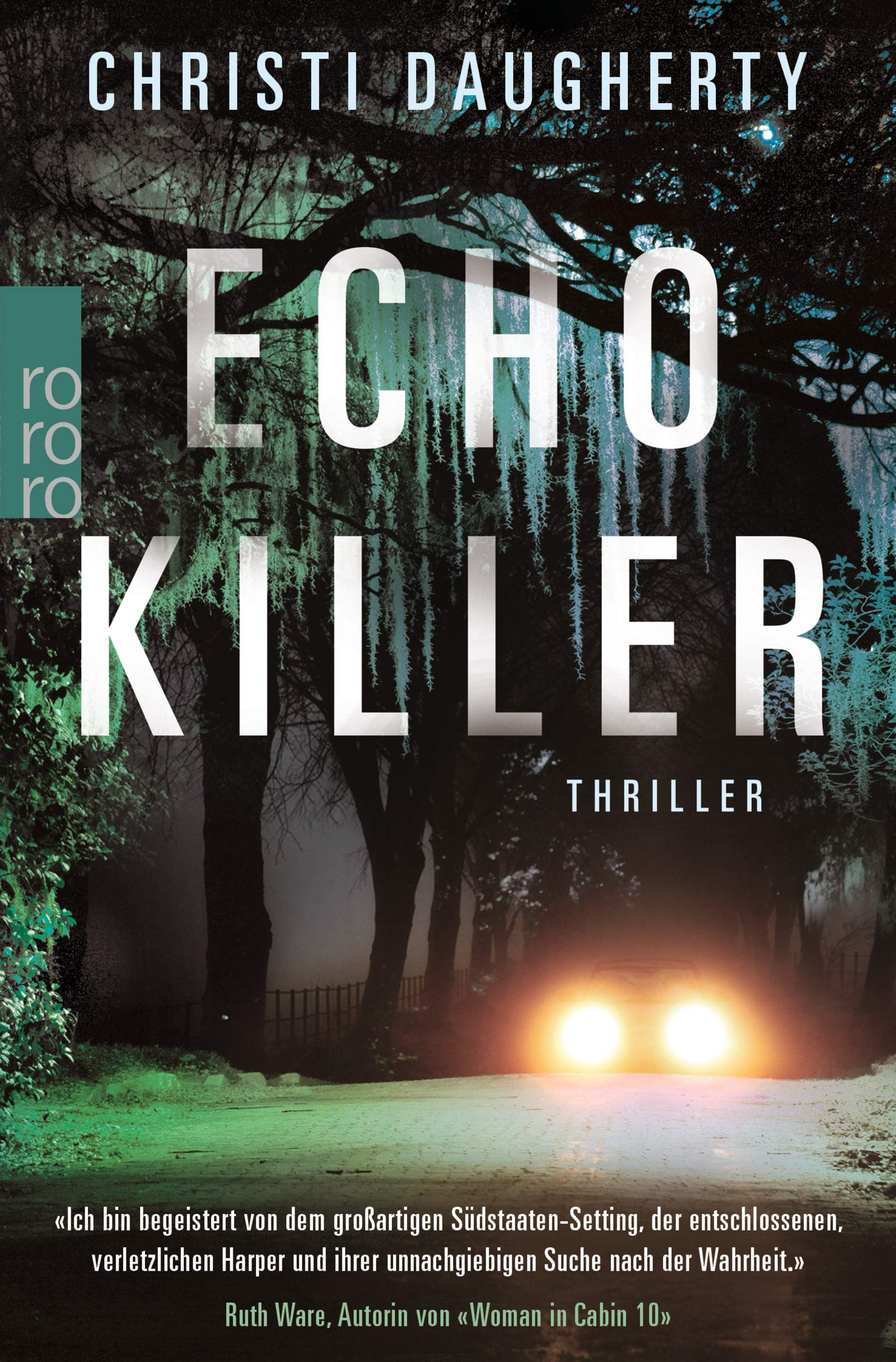 Echo Killer Taschenbuch – 23. Oktober 2018 Christi Daugherty Inka Marter Rowohlt Taschenbuch 3499273365