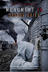 Monument 14: Savage Drift (Monument 14 Series Book 3) Kindle Edition