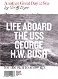 Another Great Day At Sea: On Board the USS George Bush (Writers in Residence)