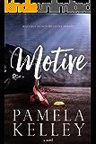 MOTIVE (Waverly Beach Mystery Series Book 2)