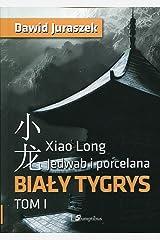 Jedwab i porcelana Tom 1 Bialy tygrys Paperback