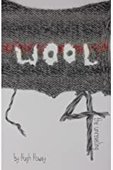 Wool 4 - The Unraveling (Silo series) Kindle Edition
