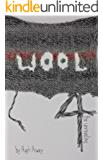 Wool 4 - The Unraveling (Silo series)