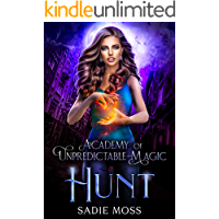 Hunt (Academy of Unpredictable Magic Book 5)
