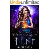 Hunt (Academy of Unpredictable Magic Book 5)