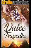 Dulce Tragedia
