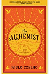 A Teacher's Guide to The Alchemist: Common-Core Aligned Teacher Materials and a Sample Chapter Kindle Edition